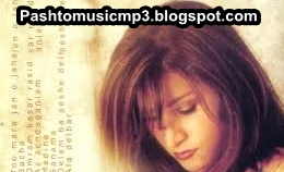 Pahsto Singer Shahla Zaland Mp3 Music Album