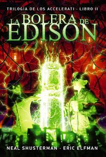 Reseña La bolera de Edison by Neal Shusterman & Eric Elfman