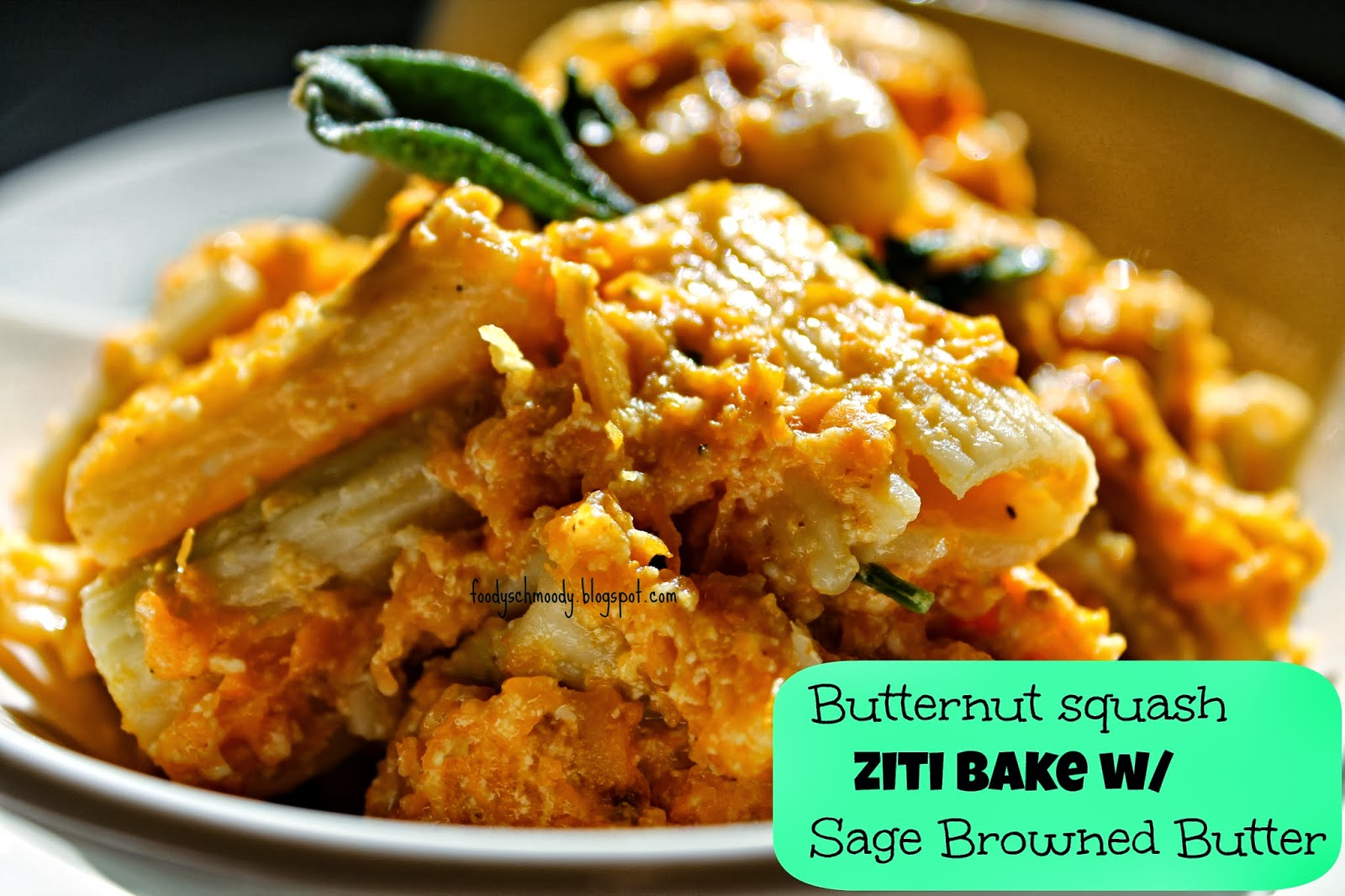 Butternut Squash Ziti Bake with Sage Browned Butter - Foody Schmoody ...