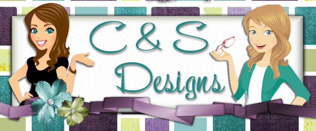 C &amp; S Designs