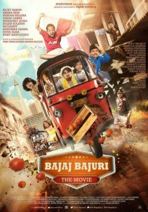 Film Bajaj Bajuri The Movie 2014 di Bioskop