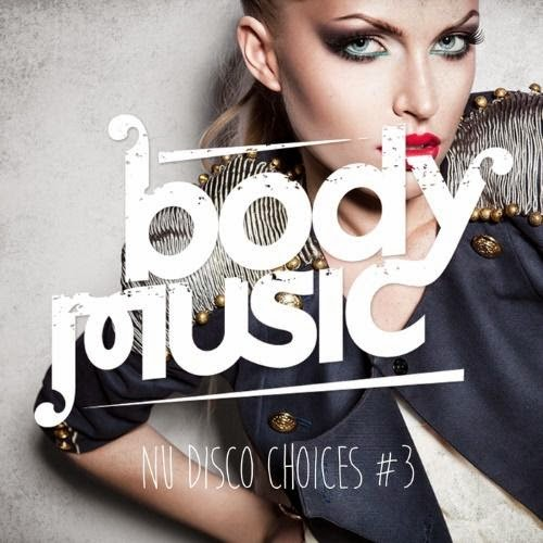 Baixar CD – Body Music: Nu Disco Choices, Vol.3