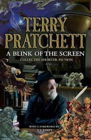 Terry Pratchett, A Blink of the Screen