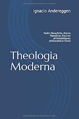 Novedad Editorial: «Theologia Moderna - Raíces Filosóficas»
