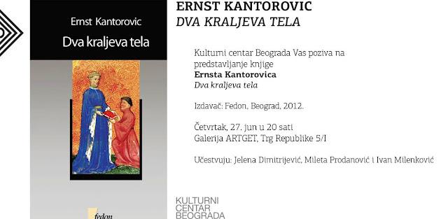 """Predstavljanje knjige Ernsta Kantorovića """"Dva kraljeva tela"""" u Kulturnom centru Beograda"""