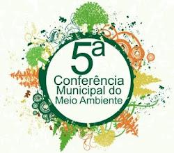 5ª Conferência Municipal do Meio Ambiente