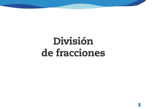 División de fracciones.