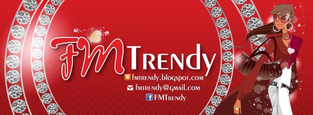 FM's Trendy
