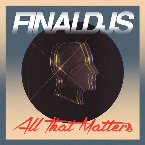 Final DJs - All That Matters