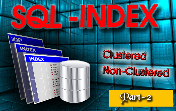 Microsoft SQL Server Training Online Learning Classes INDEX Creation Deletetion Optimizations