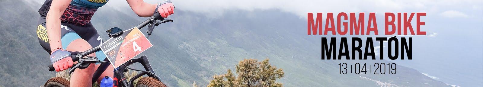 Magma Bike Maratón · Carrera de Mountain Bike (MTB) en Canarias