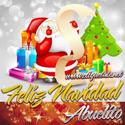 Feliz Navidad Abuelito - Imágenes para etiquetar y Compartir