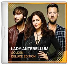 Baixar CD Lady Antebellum – Golden (Deluxe Edition) (2013) Download