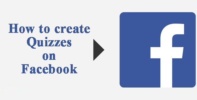 How to create Quizzes on Facebook