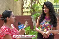 Dhansika on her characterisation in 'Thiranthidu Seesay'