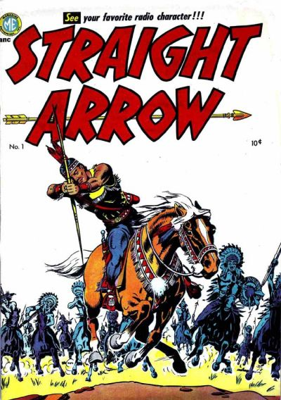 Straight Arrow #01 - #55 (1950 -1956)  Magazine Enterprises [Complete Series]