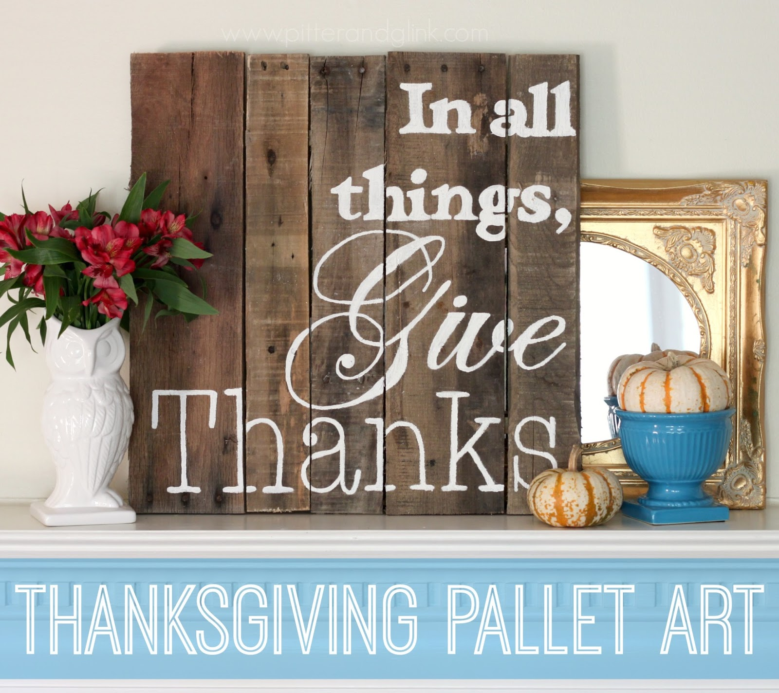 Thanksgiving Pallet Art www.pitterandglink.com