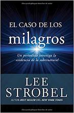 27 El Caso de los Milagros Lee Strobel