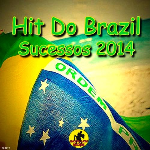 Hit do Brazil  Sucessos  2014