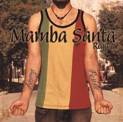 MAMBA SANTA - Avanza y Resiste (2012)