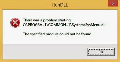 Solve Start Up Message Problem: C:\PROGRA~1\COMMON~1\System\sysmenu.dll