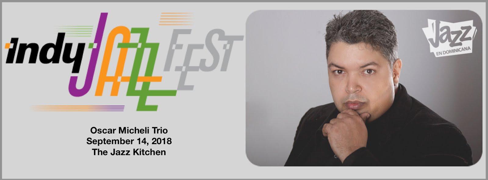 Oscar Micheli Trío en el Indy Jazz Festival