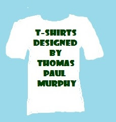 T-shirts by Thomas Paul Murphy