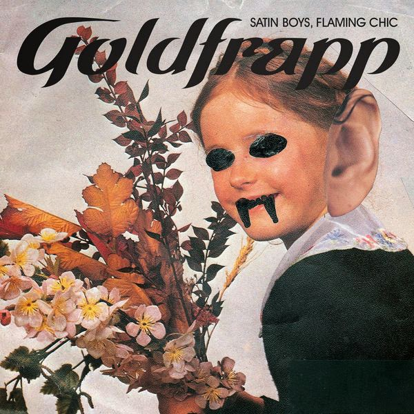 Goldfrapp - Satin Boys, Flaming Chic - Single Cover