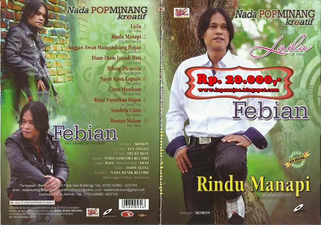 Febian - Rindu Manapi (Album Nada Pop Minang Kreatif)