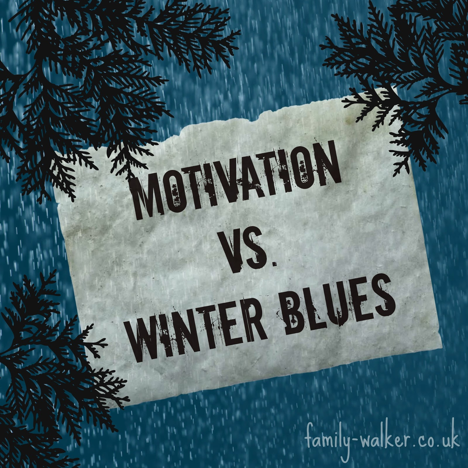Winter Blues Vs Motivation
