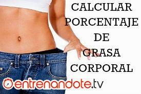 Porcentaje de grasa corporal