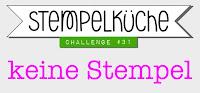 http://stempelkueche-challenge.blogspot.com/2015/10/stempelkuche-challenge-31-keine-stempel.html