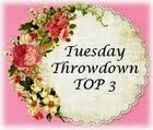 Tuesday Throwdown Top 3