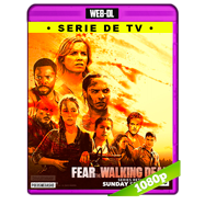 Fear the Walking Dead Temporada 3 Completa WEB-DL 1080p Audio Dual Latino-Ingles