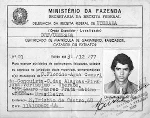CERTIFICADO DE MATRÍCULA DE GARIMPEIRO, FAISCADOR, CATADOR OU EXTRATOR.