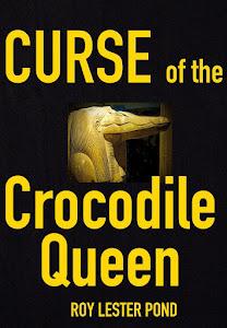 NEW. CURSE of the CROCODILE QUEEN