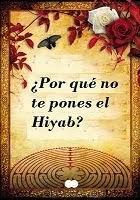¿Por qué no te pones el Hiyab?