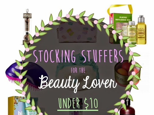 Stocking Stuffers for the Beauty Lover Under $10