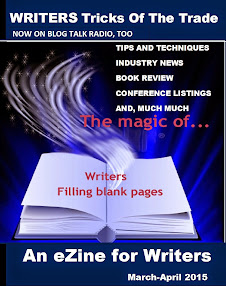 CURRENT ISSUE WRITERS TRICKS OF THE TRADE EZINE
