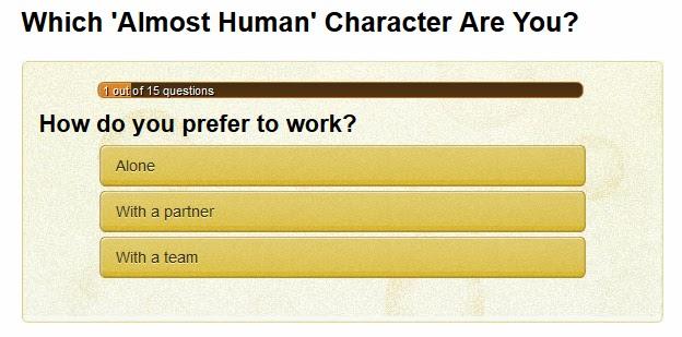 http://www.buddytv.com/personalityquiz/almost-human-personalityquiz.aspx?quiz=500000186