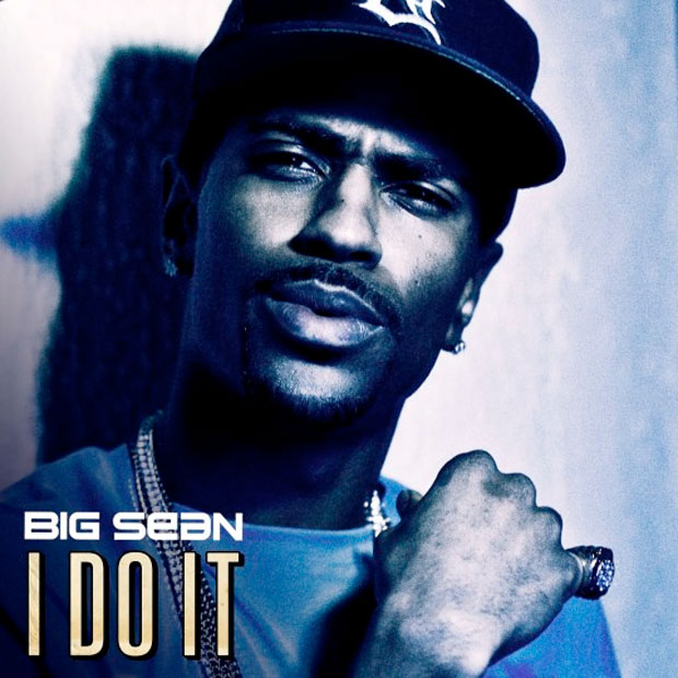 big sean i do it cover. Big Sean - I Do It