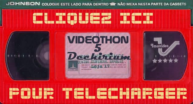 http://www.multiup.org/en/mirror/fddd272dbc70d1ce82e424c35d6663f4/VIDEOTHON_5-_Dechirium.avi