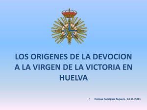 Los Orígenes de la devoción a la Victoria en Huelva