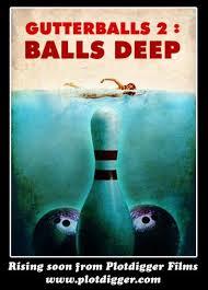 https://www.indiegogo.com/projects/gutterballs-2-balls-deep