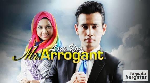Love You Mr Arrogant Akasia TV3