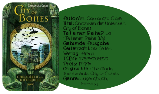 http://www.amazon.de/City-Bones-Chroniken-Unterwelt-01/dp/3401061321/ref=sr_1_3?ie=UTF8&qid=1390480731&sr=8-3&keywords=chroniken+der+unterwelt+city+of+bones