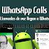 Activar/Forzar la nueva Interfaz de llamadas en WhatsApp Messenger [ROOT]