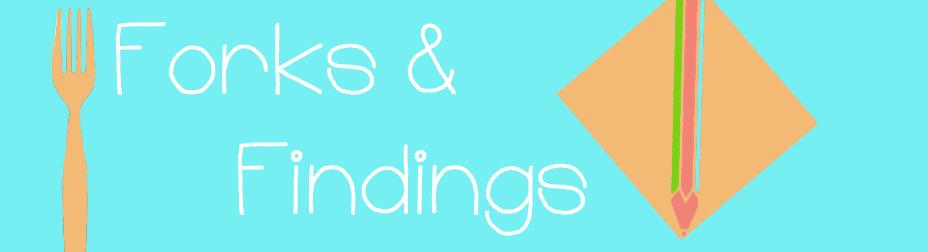 Forks & Findings