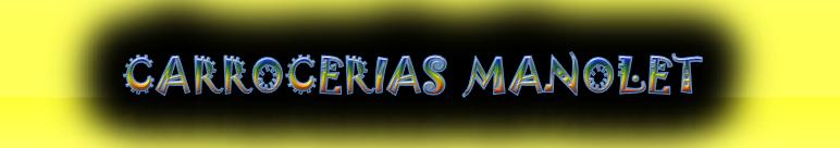 CARROCERIAS MANOLET cmp