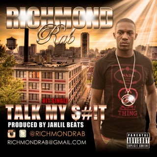 Richmond Rab - Talk My Shit